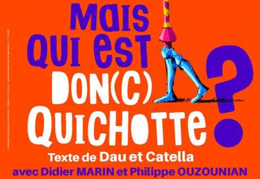 Mais qui est don(c) Quichotte?